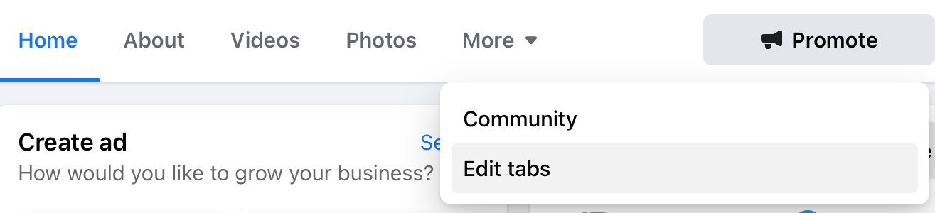 Change Facebook page tabs Page>More>Edit tabs