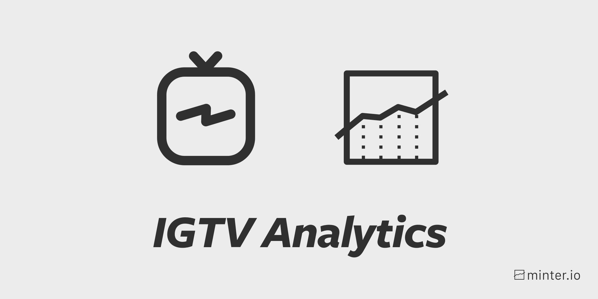 IGTV analytics