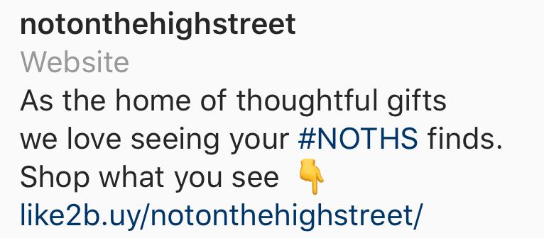 @notonthehighstreet Instagram bio